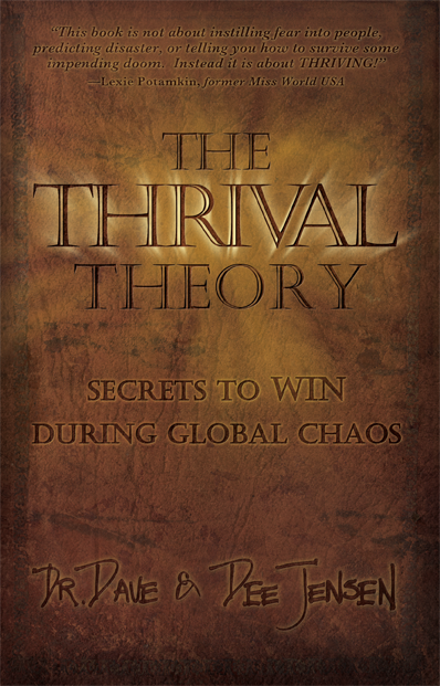 Dr. Dave: Thrival Theory